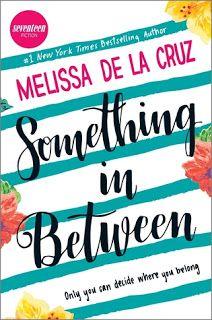 La Sociedad de la Pluma : Something in Between por Melissa de la Cruz