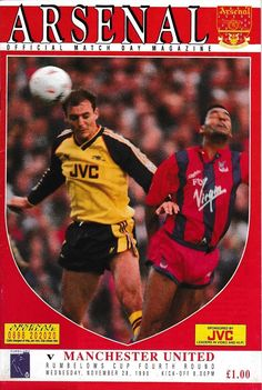 Arsenal 2 Man Utd 6 in Nov 1990 at Highbury. The programme cover for the League Cup Round clash. Manchester United Old Trafford, Man Utd Crest, Football Program, Man United, Arsenal, The Unit, Baseball Cards, Cover, Sports