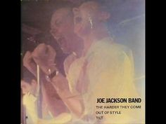Joe Jackson The harder they come