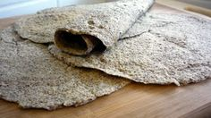 Homemade flax tortillas. MAY TRY THIS WITH FLAX, OAT BRAN AND WHEAT BRAN MIXED