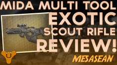 Destiny. Mida Multi-Tool Exotic Scout Rifle Review. PVP Game Play.