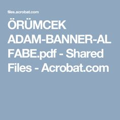 ÖRÜMCEK ADAM-BANNER-ALFABE.pdf - Shared Files - Acrobat.com