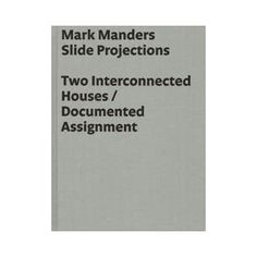 Mark Manders - Slide Projections:Two Interconnected Houses