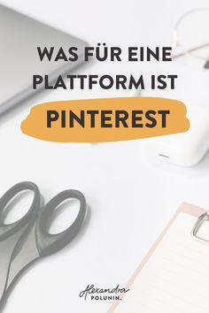 Zählt Pinterest zu den Social Media Kanälen? Wie pinne ich richtig? Welche Tools brauche ich für ein erfolgreiches Pinterest Marketing? Und welche Marketingziele kann ich damit erreichen? Für Pinterest Einsteiger ist der Start oft mit vielen Fragen verbunden. Auf dem Blog gibt es deshalb eine ausführliche und verständliche Anleitung, für alle, die mit Pinterest starten möchten. #alexandrapolunin