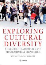 """""""Exploring cultural diversity; concuttentievoordelen uit multiculturele strategieën"""" - Youssef Boutachekourt"""