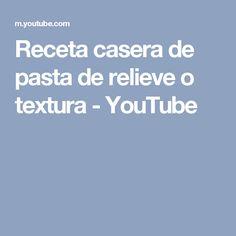 Receta casera de pasta de relieve o textura - YouTube