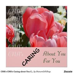 CNA's CNA's Caring about You Caring for You poster