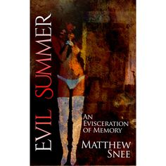 Evil Summer is a book of poetry, a song of the dead, and an evisceration of memory. Written in 2007 after the author's psychotic break an...