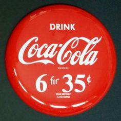 "Coca Cola Button "" DRINK Coca Cola 6 for 35 ¢ ""  Bottle Sign 16"" Mint Coke"