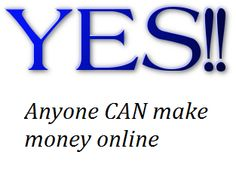 Can Anyone Make Money Online ? YES!! All you need is to believe in yourself, have a winning attitude, be self motivated and have the desire to be successful. find out the best way to start here http://besthomebusinessavenues.com/can-anyone-make-money-online #makemoneyonline   #homebusiness   #affiliatemarketing