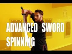Advanced Sword Spinning Tutorial for Martial Arts - YouTube