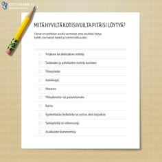 Mitä hyviltä kotisivuilta pitäisi löytyä? Tämän muistilistan avulla varmistat, että sivuiltasi löytyy kaikki olennaiset tiedot ja toiminnallisuudet.