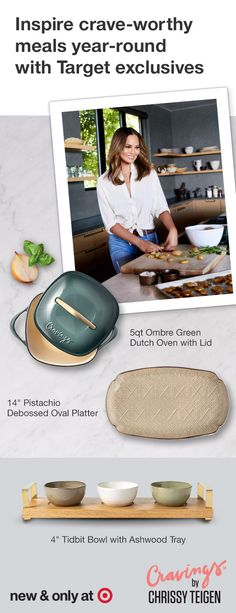 Shop Cravings by Chrissy Teigen, including 4'' Tidbit Bowl with Ashwood Tray, 5qt Ombre Green Dutch Oven with Lid and 14'' Pistachio Debossed Oval Platter—new and only at Target.