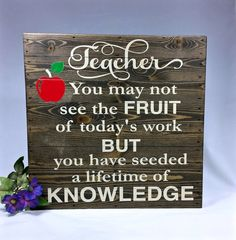 Wood sign sayings quote Teacher You may by DreamaLittleDreamDes