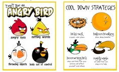 Don't be an Angry Bird…Cooling Down Strategies and more! Free printable book (for kids to write in) and posters. via The Home TeacherThanks!!!  You may also like…  My Angry Bird Collection(variety of resources)  Behaviour and Classroom Management Collections  Free Behavior Charts  Worksheet Place (goal setting)