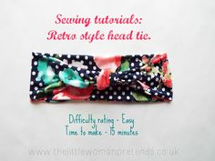 Sewing tutorials : How to make a retro style head tie.