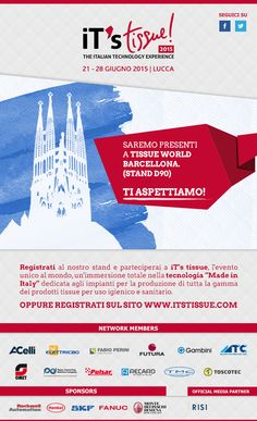 """Saremo Presenti a Tissue World Barcellona. (Stand D90)  Ti aspettiamo!  Registrati al nostro stand e parteciperai a iT's tissue, l'evento unico al mondo, un'immersione totale nella tecnologia """"Made in Italy"""" dedicata agli impianti per la produzione di tutta la gamma dei prodotti tissue per uso igienico e sanitario.  Oppure registrati sul sito www.itstissue.com"""