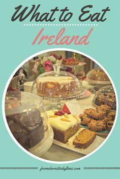 """From Irish coffee to traditional soda bread and """"pudding"""", Ireland is full of great food finds!"""