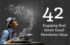 Real estate newsletters help engage leads directly in their email inbox. Here are 42 ideas for quality content you can offer in your email newsletters.#realestate #emailmarketing http://plcstr.com/1tl3OLL