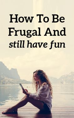 How To Be Frugal And Fun (And Not Boring) #frugal #frugalliving Ways To Save Money, Money Tips, Money Saving Tips, Lots Of Money, Extra Money, Budget Organization, Organizing, Life On A Budget, You Are Smart