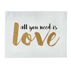 """""""All You Need Is Love"""" Canvas Art"""