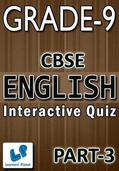 9-CBSE-ENGLISH-PART-3 Interactive quizzes & worksheets on articles, change the degree and change the voice for grade-9 CBSE English students. Pattern of questions : Multiple Choice Questions   PRICE :- RS.61.00