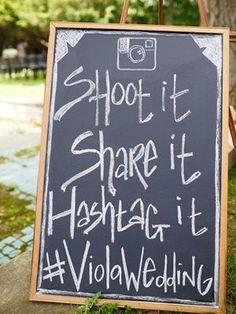 rustic chalkboard outdoor wedding hashtag signs