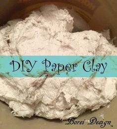 Easy, inexpensive recipe and directions on how to make your own paper clay for paper mache and other projects using toilet tissue paper. Projects paper How To Make Your Own Paper Clay Paper Mache Paste, Paper Mache Clay, Paper Mache Sculpture, Paper Clay Art, Paper Mache Pumpkin, Paper Mache Flowers, Clay Sculptures, Diy Clay, Clay Crafts
