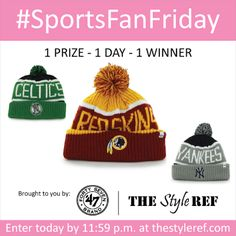 #SportsFanFriday #Giveaway: Win a @'47 Brand knit #hat in your favorite #sports team today (12/20/13) only! Enter by 11:59 p.m. #winter #warm #beanie #cap #NFL #NBA #MLB #NHL #college #win #free #redskins #celtics #yankees #winterwear www.thestyleref.com