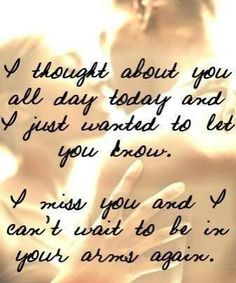 Long Distance Love Quotes : QUOTATION - Image : Quotes Of the day - Description missing you quotes for him I Miss You Quotes For Him, Quotes To Live By, Cant Wait To See You Quotes, Missing You Quotes For Him Distance, Look At You, I Love You, Missing My Love, Bien Dit, The Embrace