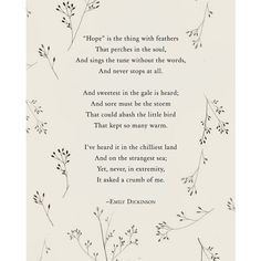 Emily Dickinson Hope is the thing with feathers poetry art, wall... ❤ liked on Polyvore featuring home, home decor, wall art, quotes, phrase, saying, text, ocean poster, literary posters and sea poster