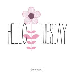 Hello Tuesday discovered by on We Heart It Monday Morning Quotes, Happy Tuesday Quotes, Good Morning Tuesday, Good Morning World, Good Morning Good Night, Emo Quotes, Sign Quotes, Tuesday Greetings, Hello Tuesday
