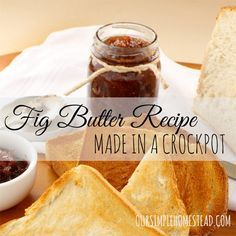Fig Butter Recipe - Quick and easy fig butter recipe made in a crockpot. #canning http://oursimplehomestead.com
