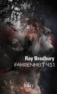 « Fahrenheit 451 », de Ray Bradbury