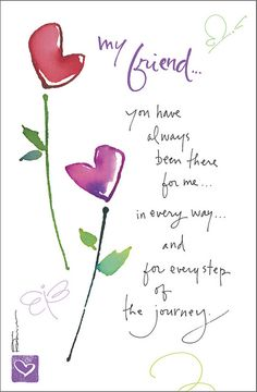 Kathy Davis Card of the Week (Feb. Friendship Cards, Friendship Quotes, Funny Friendship, Genuine Friendship, Best Friend Quotes, My Best Friend, Friend Poems, Special Friend Quotes, Mom Poems