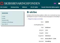 Skibsbevaringsfondens registrering af drivkvasen Karen. http://skibsbevaringsfonden.dk/skibene/b-skibe/