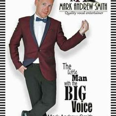 Mark Andrew Smith Olly Factor   Book An Entertainer UK   Mark Andrew Smith…The little man with the BIG voice. This cheeky Northern chappy is guaranteed to win your hearts and put a smile on your face. Mark Andrew Smith is a highly experienced performer, hugely popular for his warmth, interactive style, high energy, big smile and superb vocal... #exeter #littlemanwithbigvoice #malevocalist