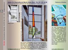 Architekturorientierte Glaskunst-Inszenierungen können einer Raumeinheit eine erwünschte Identität verschaffen Bern, Atelier, Stained Glass Art, Ghosts, Craft Items, Sketches, Hang In There, Architecture