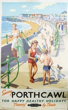 WALES Porthcawl - For Happy Healthy Holidays by Harry Riley. Arguably the best of the Porthcawl posters being the absolute epitome of 1950's holidays at the seaside. Railway Executive Western Region