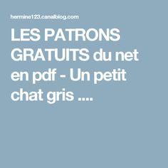 LES PATRONS GRATUITS du net en pdf - Un petit chat gris ....
