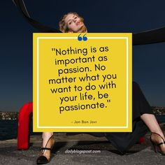 How to be a More Passionate Person - Daily Blogs Post