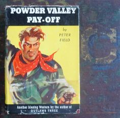 Powder Valley Pay Off by Peter Field Vintage Book by MoreLooseEnds, $5.99