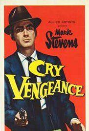 Cry Vengeance (1954) - IMDb