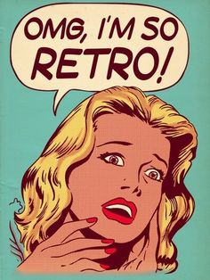 Yes you are retro