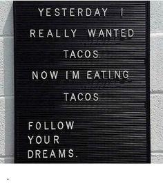 """Képtalálat a következőre: """"yesterday i really wanted tacos"""""""