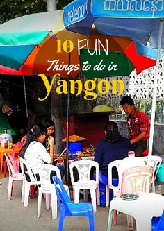 A list of FUN things to do in Yangon - local markets, ferry, train, lakes, parks, Burmese food, Pagodas, temples, hidden finds and more!