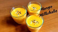 Mango Milkshake, Most Popular Drinks, Fruit Drinks, Yum Yum, Sugar, Cold, Fresh, Watch, Sweet
