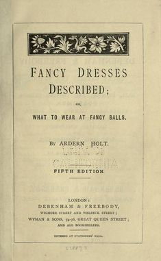 Online book of fancy dress (A lucky find for Dorothy in a used book store, her favorite resource for costumes.)
