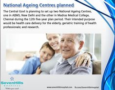 National Ageing Centres planned #National_Ageing_Centres