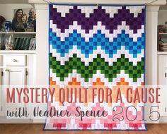 Mystery quilt for a cause with Heather Spence 2015 #msqc